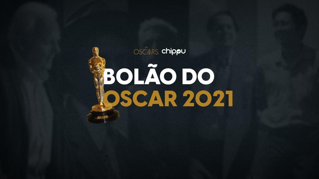 Oscar 2021 - Escolha os vencedores com o Bolão do Chippu