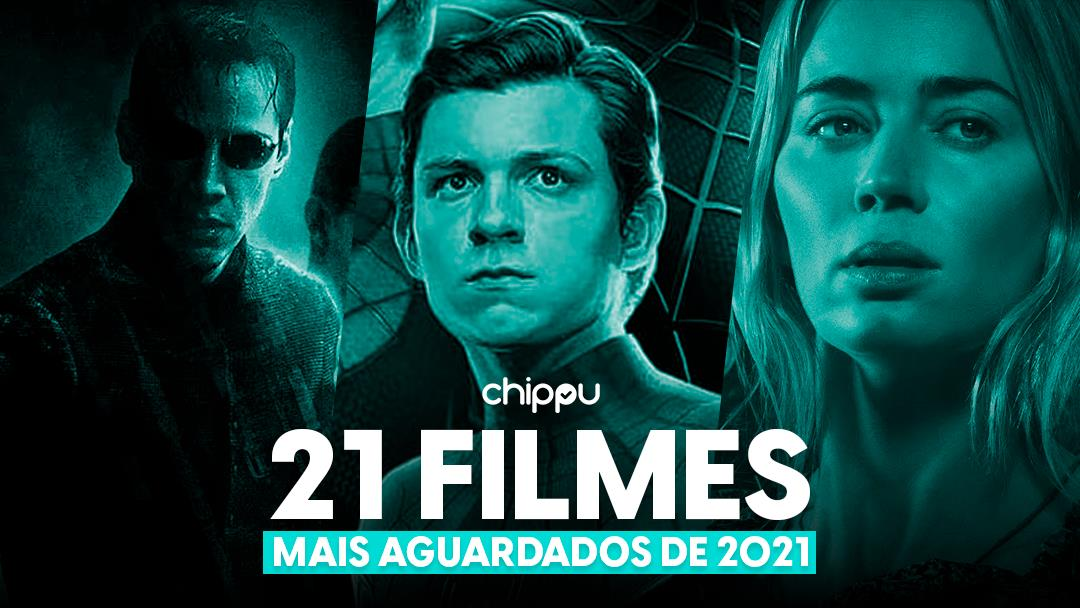 21 para 2021: Os Filmes Mais Aguardados do Ano